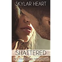 Shattered (Damaged Hearts 1): A New Adult College Romance (English Edition)
