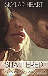 Shattered (Damaged Hearts 1): A New Adult College Romance