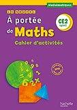 Mathématiques CE2 Cycle 2 Le nouvel A portée de maths : Cahier d'activités