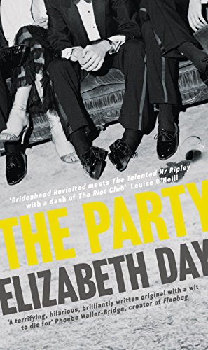 The Party: The most compelling new read of the year by [Day, Elizabeth]