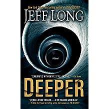 Deeper: A Novel