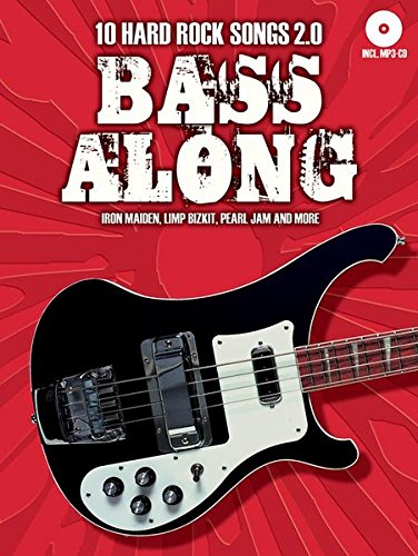 Bass Along - 10 Hard Rock Songs 2.0 (Book & CD): Songbook, Play-Along, Bundle, CD für Bass-Gitarre (Bass-gitarren-rock-songs)