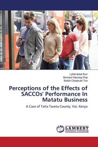 Perceptions of the Effects of SACCOs' Performance In Matatu Business