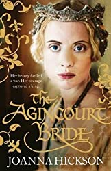 [The Agincourt Bride] (By: Joanna Hickson) [published: August, 2014]