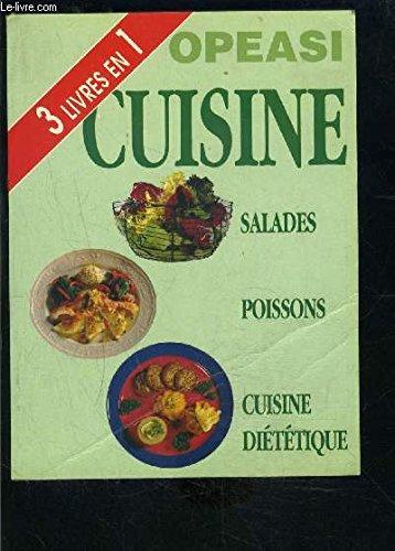 Download 3 LIVRES EN 1: SALADES, POISSONS, CUISINE DIETETIQUE