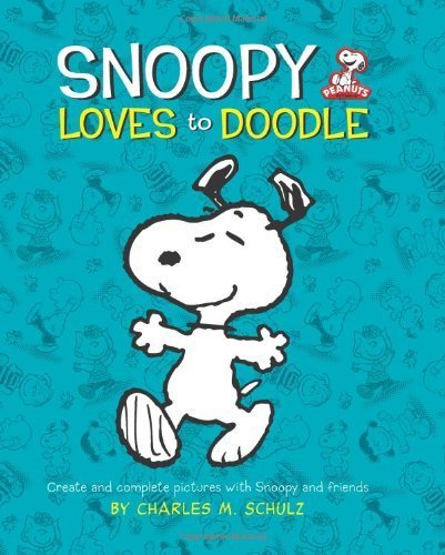 Peanuts: Snoopy Loves to Doodle (Peanuts (Running Press)) by Charles M. Schulz (2011-08-04)