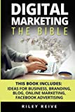 Digital Marketing: The Bible - 5 Manuscripts