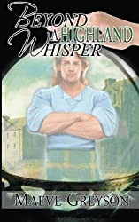 Beyond a Highland Whisper by Maeve Greyson (2011-11-29)