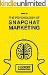 The Psychology of Snapchat Marketing:...