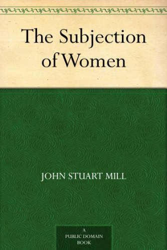 free kindle book The Subjection of Women