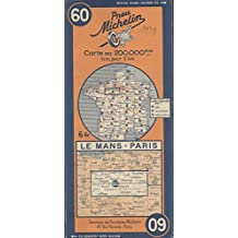 Ancienne Carte Michelin n° 60 : Le Mans - Paris. Carte au 200.000e. Numéro blanc dans un cercle bleu.