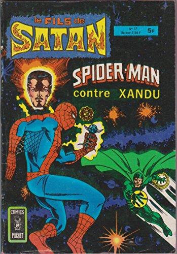 Le fils de Satan 17 Spiderman contre Xandu