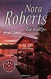 21. La testigo - Nora Roberts :arrow: 2012