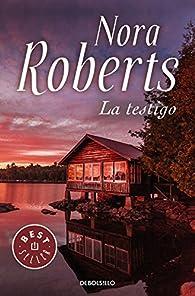 La testigo par  Nora Roberts