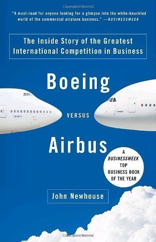 boeing-versus-airbus-the-inside-story-of-the-greatest-international-competition-in-business-vintage-