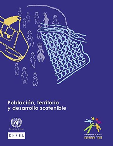 Población, territorio y desarrollo sostenible por Comisión Económica para América Latina y el Caribe (CEPAL)