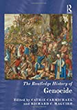 The Routledge History of Genocide (Routledge Histories)