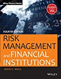 Risk Management and Financial Institutions, 4ed (WILEY Finance Series)