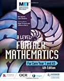 MEI A Level Further Mathematics Core Year 1 (AS) 4th Edition (A Level Mathematics)
