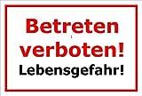 Schild Betreten verboten – Lebensgefahr – 15x20cm, 30x20cm und 45x30cm – Bohrlöcher Aufkleber Hartschaum Aluverbund -S00104B