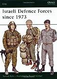Israeli Defence Forces since 1973 (Elite, Band 8)