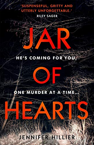 Jar of Hearts: The 'riveting, stand-out thriller' perfect for fans of Lisa Gardner and Riley Sager (English Edition) -