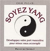 Soyez Yin, soyez Yang