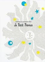 Le Petit Prince de Antoine de Saint-Exupéry