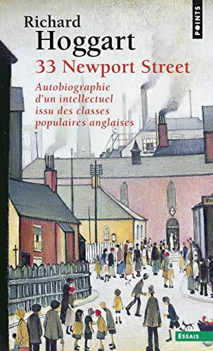 33 Newport Street. Autobiographie d'un intellectue par Richard Hoggart
