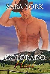 Colorado Heat (Colorado Heart Book 8)