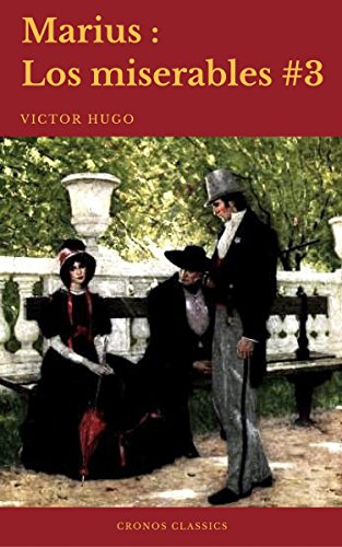 Marius (Los Miserables #3)(Cronos Classics) eBook: Victor Hugo ...