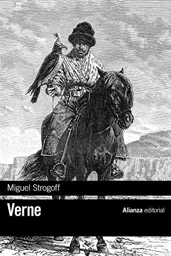 Miguel Strogoff (El Libro De Bolsillo - Bibliotecas De Autor - Biblioteca Verne) por Jules Verne