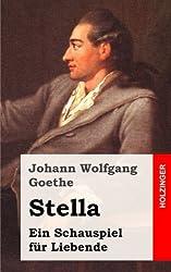 Stella: Ein Schauspiel für Liebende