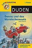 DUDEN Lesedetektive 1. Klasse: Lesedetektive - Benno und das Mondscheinauto