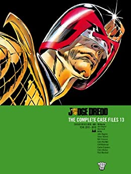 Judge Dredd: The Complete Case Files 13 (Judge Dredd The Complete Case Files) by [Wagner, John, Grant, Alan]