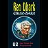 Ren Dhark Classic-Zyklus 2: Das Rätsel des Ringraumers