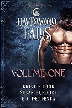Havenwood Falls Volume One: A Havenwood Falls Collection by [Cook, Kristie, Burdorf, Susan, Fechenda, E.J.]