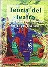 Teoría del teatro: Bases para el análisis de la obra dramática par Trancón