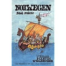 Norwegen Süd/Mitte (Unkonventionelle Reiseführer) 16. Auflage 2017