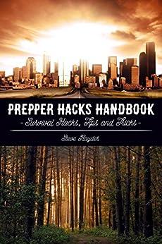 Prepper Hacks Handbook: Survival Hacks, Tips and Tricks Epub Descargar Gratis