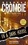 (IN A DARK HOUSE ) BY Crombie, Deborah (Author) mass_market Published on (01 , 2006)