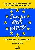 Europa, quo vadis? Guida alle europee 2019: sovranisti contro globalisti