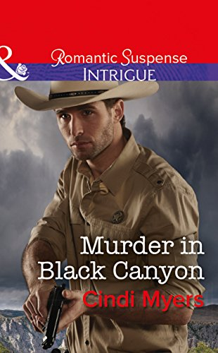 murder-in-black-canyon-mills-boon-intrigue-the-ranger-brigade-family-secrets-book-1