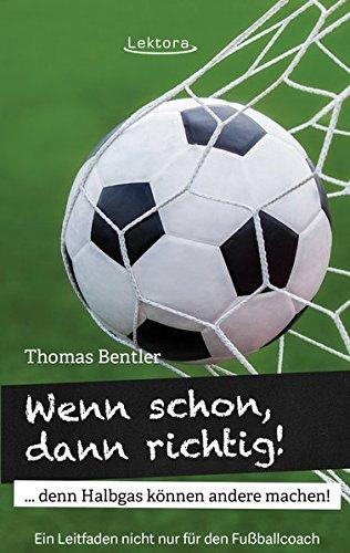 Spielen Führer-handbuch Und Spiel (Wenn schon, dann richtig!: denn Halbgas können andere machen!)