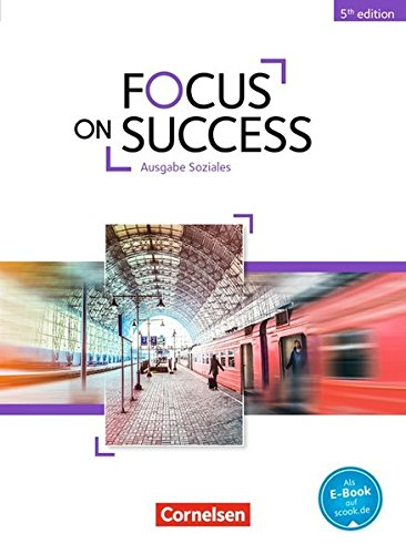 Focus on Success - 5th Edition - Soziales: B1-B2 - Schülerbuch