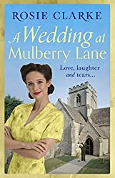 A Wedding at Mulberry Lane: A heart-warming, war time family saga (The Mulberry Lane Series Book 2)
