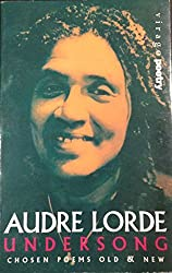 Undersong: Chosen Poems Old and New by Audre Lorde (1993-04-08)