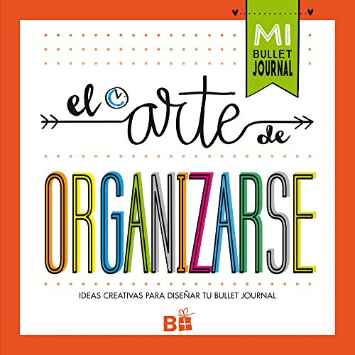 El arte de organizarse (Varios) por Varios autores