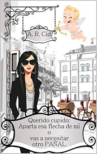 Querido Cupido – A. R. Cid (Rom)  51fWv8RJy7L