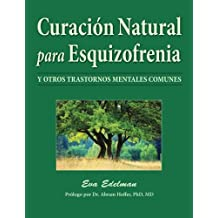 Curación Natural Para Esquizofrenia